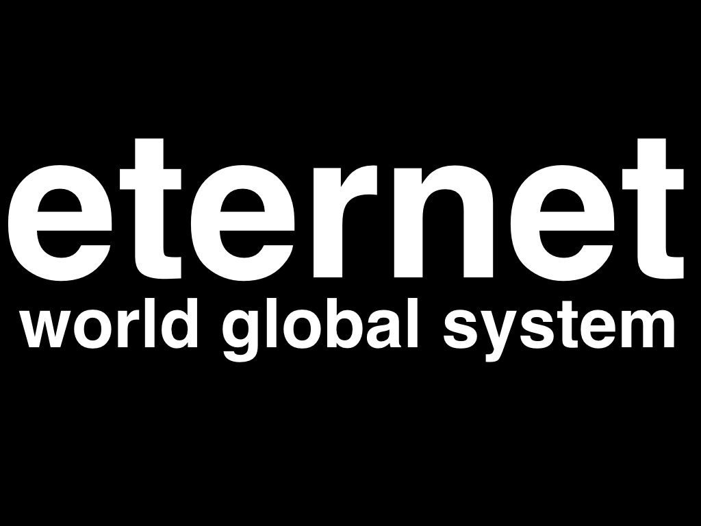 eternet world global system